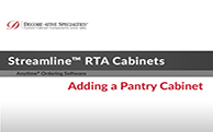 Streamline® RTA Cabinets - Adding a Pantry Cabinet