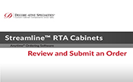 Streamline® RTA Cabinets - Review and Submit an Order