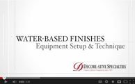 Equipment Setup and Technique For using Water-Based Finishes