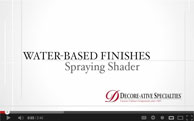 Spraying Shader with Water-Based Finish
