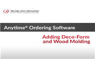 Anytime® Online Account Management - Adding Deco-Form® and Wood Molding