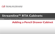 Streamline™ RTA Cabinets - Adding a Pencil Drawer Cabinet