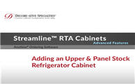 Streamline™ RTA Cabinets: Adding an Upper & Panel Stock Refrigerator Cabinet